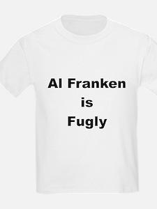 Al Franken is Fugly Kids T-Shirt