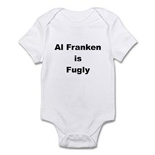 Al Franken is Fugly Infant Bodysuit