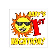"""Babys First Vacation Shirt Square Sticker 3"""" x 3"""""""