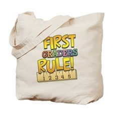 First Graders Rule Tote Bag