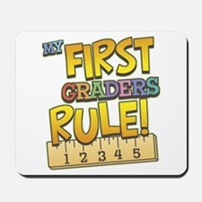 First Graders Rule Mousepad