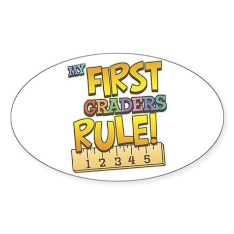 First Graders Rule Oval Sticker
