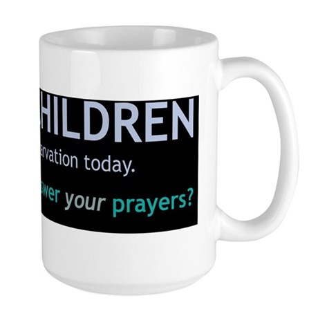 Why Should God Answer YOUR Prayers? Large Mug