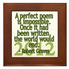 a perfect poem - robert graves Framed Tile