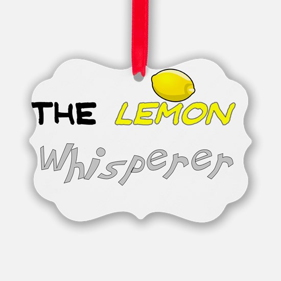 The lemon whisperer Ornament