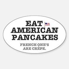 AMERICAN PANCAKES - FRECH CREPE Sticker (Oval)