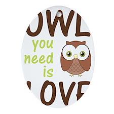 owlyouneedislove Oval Ornament