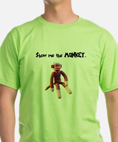 Show Me The Monkey T-Shirt