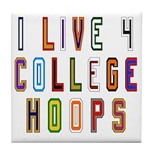 Live For College Hoops, Basketball Tile Coaster