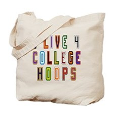 Live For College Hoops, Basketball Tote Bag