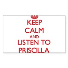 Keep Calm and listen to Priscilla Decal