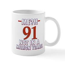 91 years already??!! Mug