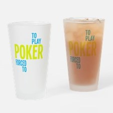 borntoplaypokerb Drinking Glass