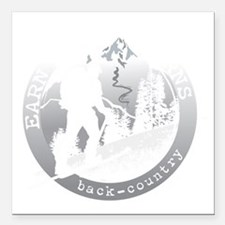 "earn your turns white Square Car Magnet 3"" x 3"""