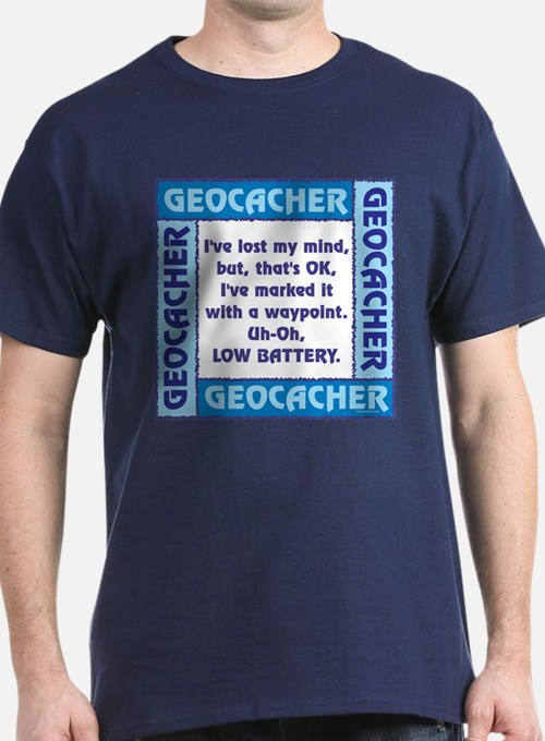 Blue Geocacher Lost Mind T-Shirt