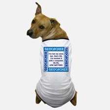 Blue Geocacher Lost Mind Dog T-Shirt