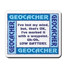 Blue Geocacher Lost Mind Mousepad