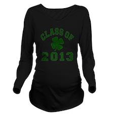 Class Of 2013 - Sham Long Sleeve Maternity T-Shirt