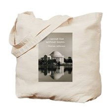 Jefferson's Quote Regarding B Tote Bag