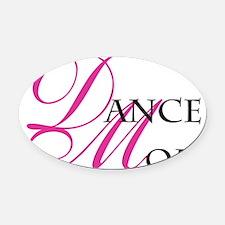 dancemom_01 Oval Car Magnet