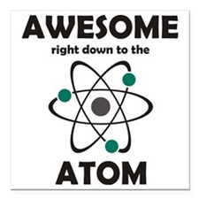 "atomsawesome2 Square Car Magnet 3"" x 3"""
