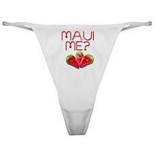 Maui Me? Classic Thong