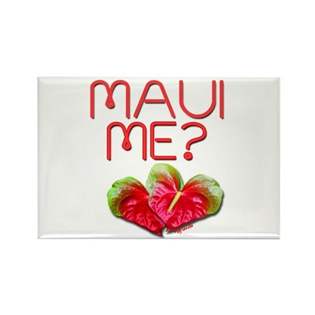 Maui Me? Rectangle Magnet