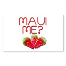 Maui Me? Rectangle Decal