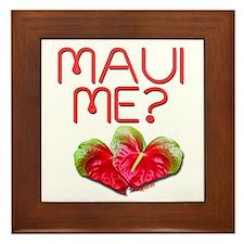 Maui Me? Framed Tile