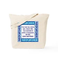 Blue Geocacher Lost Mind Tote Bag