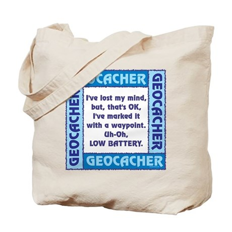 Blue Geocacher Lost Mind Tote Bag
