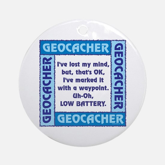 Blue Geocacher Lost Mind Ornament (Round)