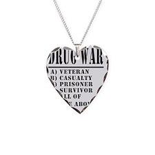 Drug War Necklace