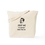 Trust Me Male Tote Bag