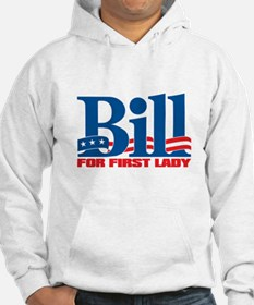BILL FOR FIRST LADY Hoodie