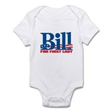 BILL FOR FIRST LADY Infant Bodysuit