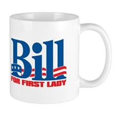 BILL FOR FIRST LADY Small Mug