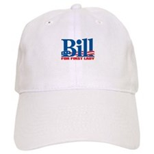 BILL FOR FIRST LADY Baseball Cap