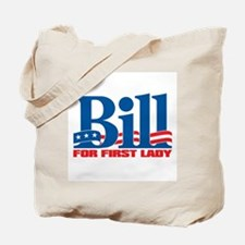 BILL FOR FIRST LADY Tote Bag
