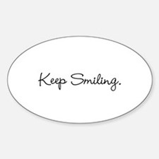 Keep Smiling Script Black Decal