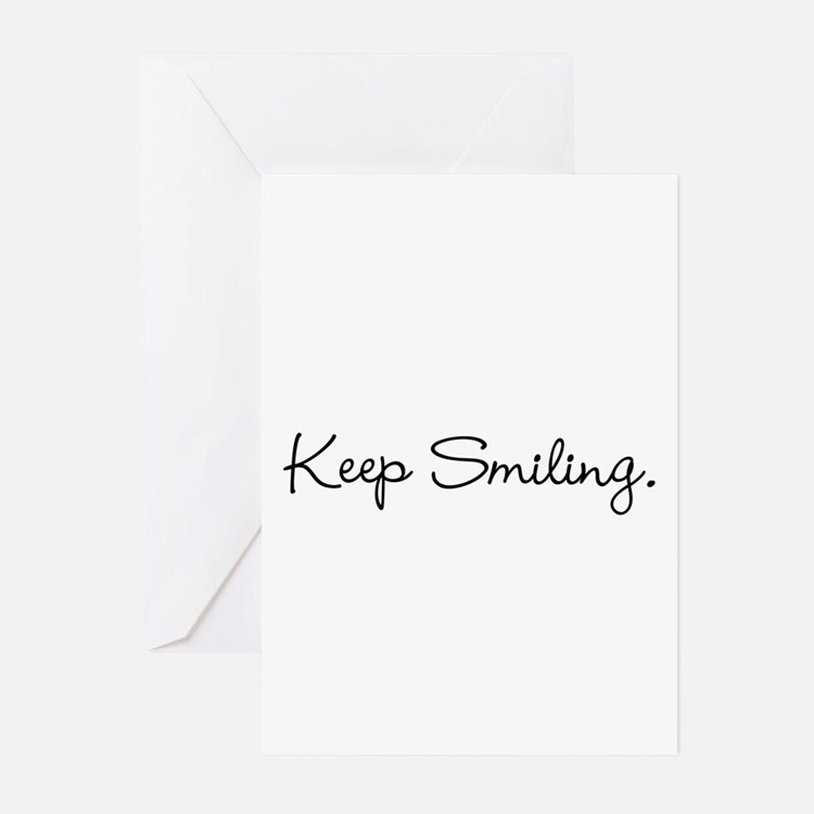 Keep Smiling Script Black Greeting Cards