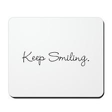 Keep Smiling Script Black Mousepad