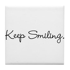 Keep Smiling Script Black Tile Coaster