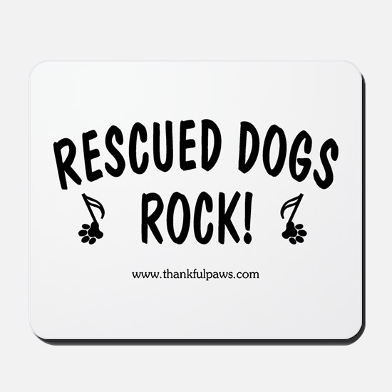 Rescued Dogs Rock Mousepad