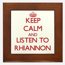 Keep Calm and listen to Rhiannon Framed Tile