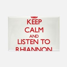 Keep Calm and listen to Rhiannon Magnets