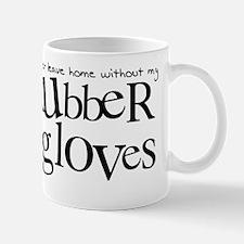 RubberGloves2 Mug