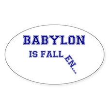 BABYLON IS FALLEN.... LARGE BROKEN Decal