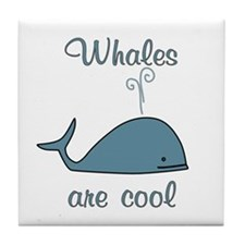Whales are Cool Tile Coaster