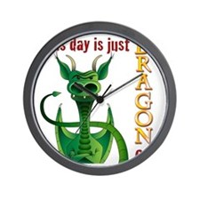 This day is just dragon on. Wall Clock